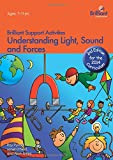 Roy Purnell Understanding Light, Sound and Forces - Brilliant Support Activities, 2nd Edition