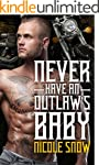 Never Have an Outlaw's Baby: Deadly P...