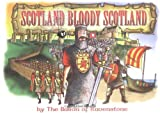 img - for Scotland Bloody Scotland book / textbook / text book