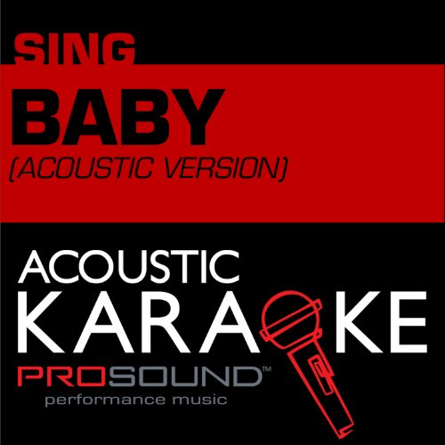 Baby (In The Style Of Justin Bieber) [Acoustic Karaoke Version]