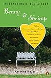 Benny & Shrimp: A Novel