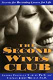 The Second Wives' Club: Secrets for Becoming Lovers for Life
