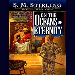 On the Oceans of Eternity | [S. M. Stirling]