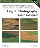Digital Photography Expert Techniques (O'Reilly Digital Studio) (0596005474) by Ken Milburn