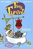 Tiny Tyrant: Volume One: The Ethelbertosaurus