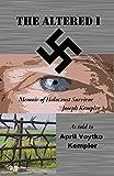 The Altered I: Memoir of Holocaust Survivor Joseph Kempler