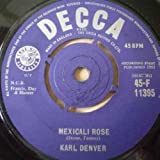 Karl Denver KARL DENVER Mexicali Rose / Bonny Scotland UK 7