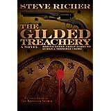 The Gilded Treachery (conspiracy action adventure novel) ~ Steve Richer