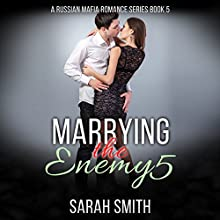 Marrying the Enemy 5 Audiobook by Sarah Smith Narrated by D Gaunt