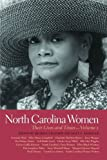 img - for North Carolina Women: Their Lives and Times (Southern Women: Their Lives and Times Ser.) book / textbook / text book