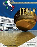 img - for Italy (The Britannica Guide to Countries of the European Union) book / textbook / text book