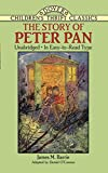 img - for The Story of Peter Pan: Unabridged in Easy-To-Read Type (Dover Children's Thrift Classics) book / textbook / text book