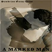 A Marked Man | Sandrine Gasq Dion