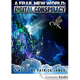 A Frail New World:Digital Conspiracy (English Edition)