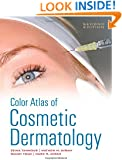 Color Atlas of Cosmetic Dermatology, Second Edition