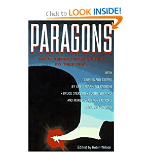 Paragons: Twelve Master Science Fiction Writers Ply Their Crafts by