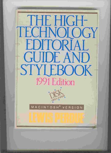 The High Technology Editorial Guide and Stylebook 1991: Macintosh Version