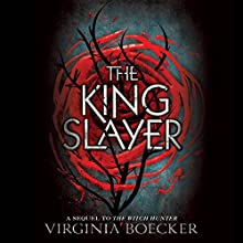 The King Slayer Audiobook by Virginia Boecker Narrated by Nicola Barber
