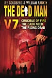 img - for The Dead Man Vol 7: Crucible of Fire, The Dark Need, The Rising Dead book / textbook / text book