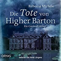 Die Tote von Higher Barton (Mabel Clarence 1) Hörbuch