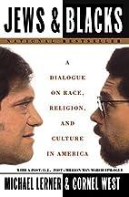 Jews and Blacks: A Dialogue on Race,…