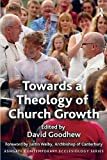 Towards a Theology of Church Growth (Paperback)