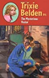 The Mysterious Visitor (Trixie Belden #4)