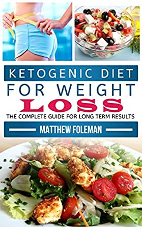Ketogenic Diet: KETOGENIC DIET FOR WEIGHT LOSS: 7 Day ...