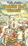 img - for Taking the Biscuit by Faith Addis (1989-10-01) book / textbook / text book