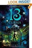 13 Curses (13 Treasures Trilogy)