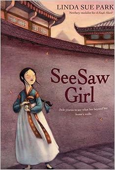 Seesaw Girl: Linda Sue Park, Mou-Sien Tseng, Jean Tseng: 9780547248882: Amazon.com: Books