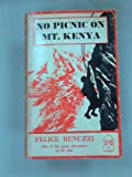 img - for No Picnic on Mt. Kenya book / textbook / text book