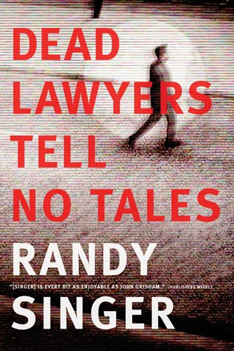 Image of Dead Lawyers Tell No Tales