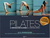 img - for Le Pilates : La v ritable encyclop die de la m thode Pilates book / textbook / text book