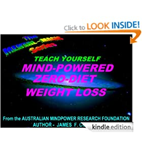TEACH YOURSELF MIND-POWERED ZERO-DIET WEIGHT LOSS (the mental magic series)