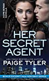 Her Secret Agent: A Novella (X-Ops Book 0)