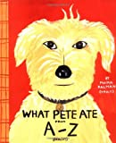What Pete Ate (0399233628) by Kalman, Maira