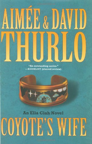 Image of Coyote's Wife: An Ella Clah Novel