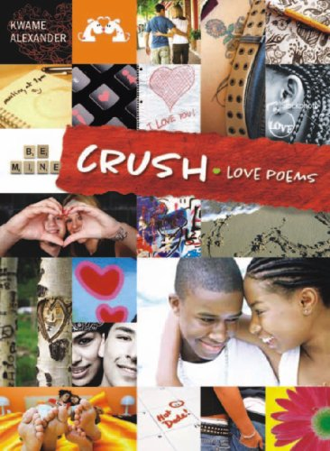 poems for crushes. Crush: Love Poems