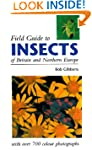 FIELD GUIDE TO INSECTS OF BRITAIN AND...