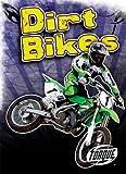 Dirt Bikes (Torque Books: Cool Rides) (Torque: Cool Rides)
