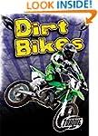 Dirt Bikes (Torque Books: Cool Rides)...
