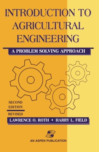 Introduction To Agricultural Engineering: A Problem Solving Approach