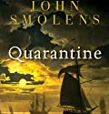 Quarantine Audiobook by John Smolens Narrated by Kevin Stillwell