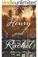 Henry and Rachel