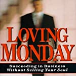Loving Monday | John D. Beckett
