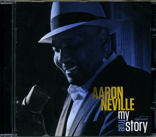 Aaron Neville-My True Story-CD-FLAC-2013-JLM Download