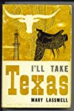 img - for I'll take Texas, book / textbook / text book