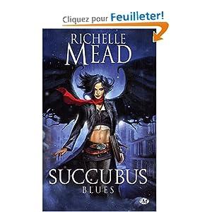 Succubus, tome1 : Succubus Blues