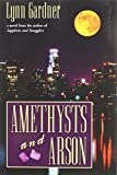 img - for Amethysts and Arson book / textbook / text book